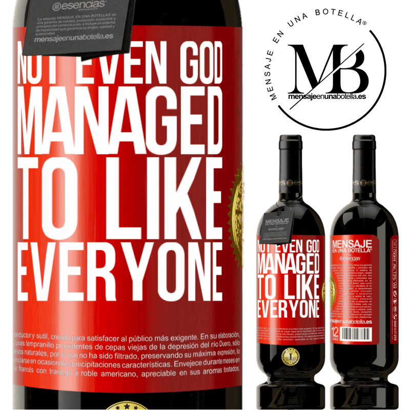 29,95 € Free Shipping   Red Wine Premium Edition MBS® Reserva Not even God managed to like everyone Red Label. Customizable label Reserva 12 Months Harvest 2013 Tempranillo