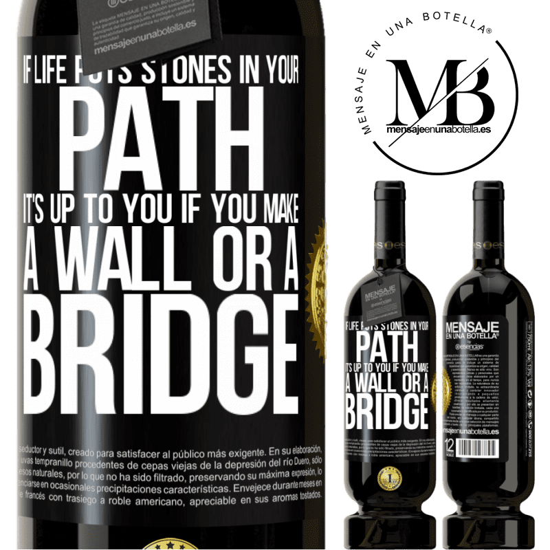 29,95 € Free Shipping | Red Wine Premium Edition MBS® Reserva If life puts stones in your path, it's up to you if you make a wall or a bridge Black Label. Customizable label Reserva 12 Months Harvest 2013 Tempranillo