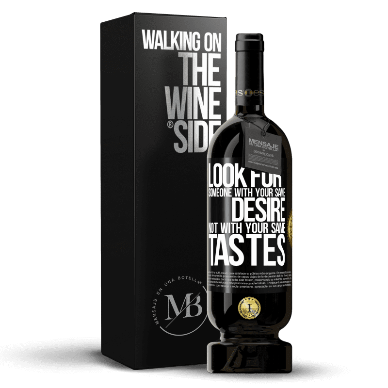 29,95 € Free Shipping | Red Wine Premium Edition MBS® Reserva Look for someone with your same desire, not with your same tastes Black Label. Customizable label Reserva 12 Months Harvest 2013 Tempranillo