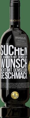 29,95 € Kostenloser Versand | Rotwein Premium Edition MBS® Reserva Suchen Sie jemanden mit demselben Wunsch, nicht mit demselben Geschmack Schwarzes Etikett. Anpassbares Etikett Reserva 12 Monate Ernte 2013 Tempranillo