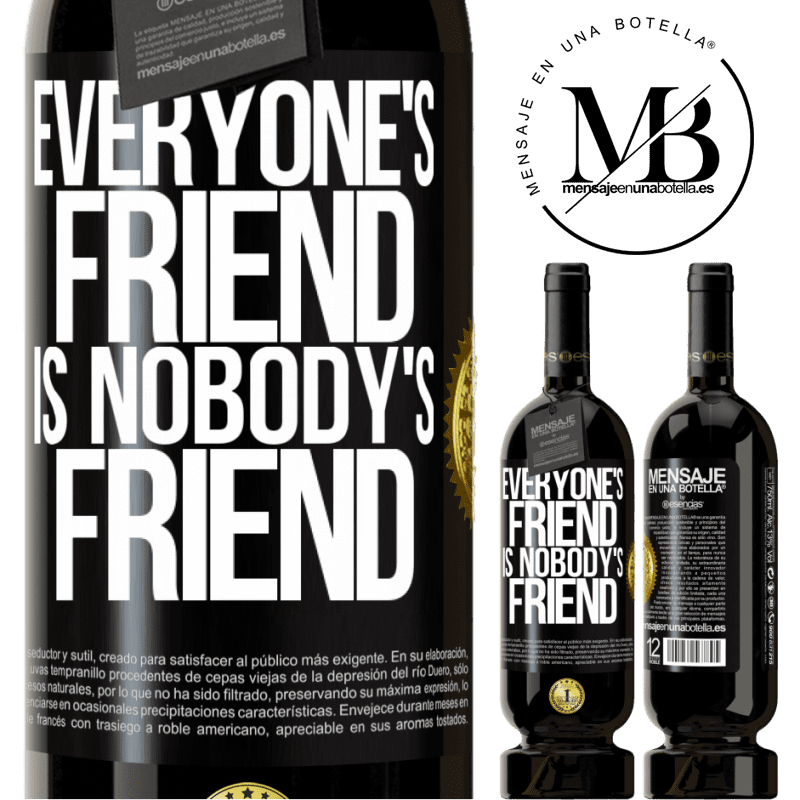 29,95 € Free Shipping | Red Wine Premium Edition MBS® Reserva Everyone's friend is nobody's friend Black Label. Customizable label Reserva 12 Months Harvest 2013 Tempranillo