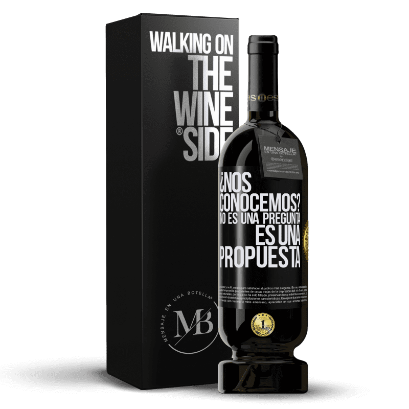 29,95 € Envoi gratuit   Vin rouge Édition Premium MBS® Reserva ¿Nous connaissons? Ce n'est pas une question, c'est une proposition Étiquette Noire. Étiquette personnalisable Reserva 12 Mois Récolte 2013 Tempranillo
