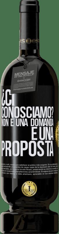 29,95 € Spedizione Gratuita | Vino rosso Edizione Premium MBS® Reserva ¿Ci conosciamo? Non è una domanda, è una proposta Etichetta Nera. Etichetta personalizzabile Reserva 12 Mesi Raccogliere 2013 Tempranillo