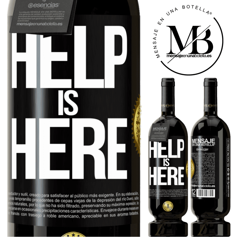 29,95 € Free Shipping | Red Wine Premium Edition MBS® Reserva Help is Here Black Label. Customizable label Reserva 12 Months Harvest 2013 Tempranillo