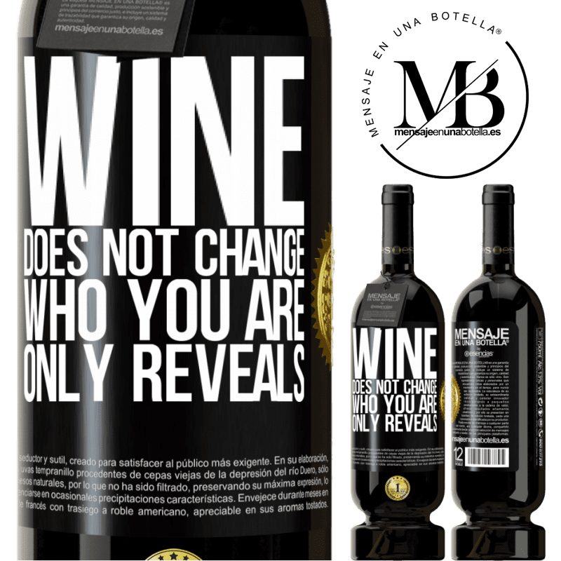 29,95 € Free Shipping | Red Wine Premium Edition MBS® Reserva Wine does not change who you are. Only reveals Black Label. Customizable label Reserva 12 Months Harvest 2013 Tempranillo