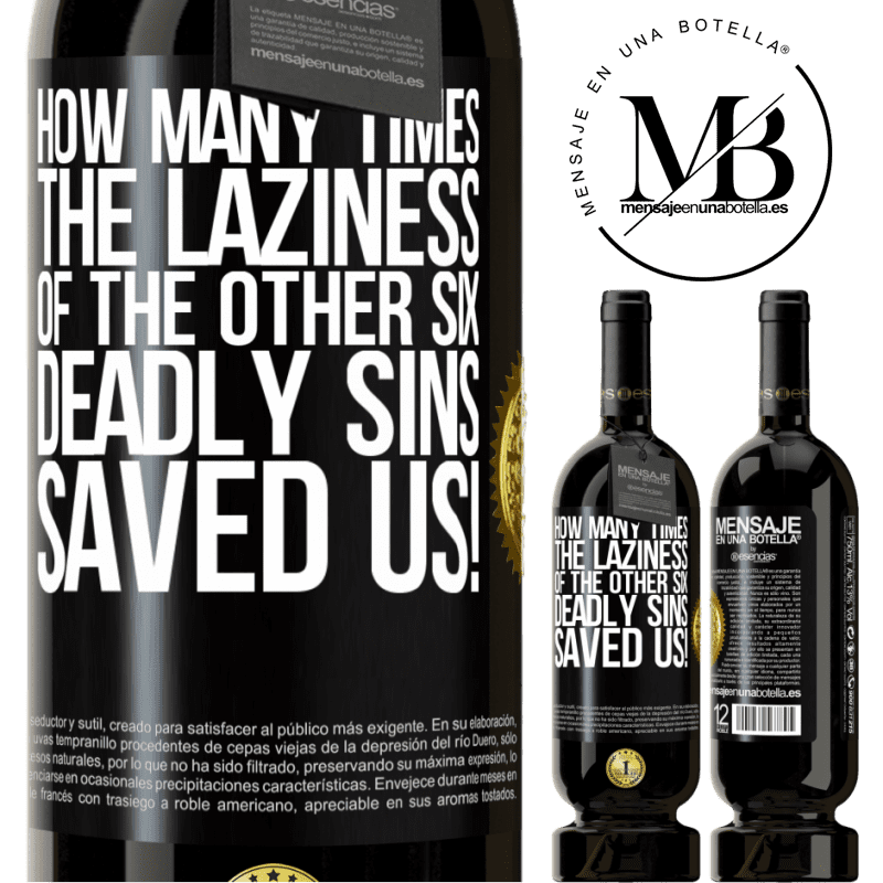 29,95 € Free Shipping | Red Wine Premium Edition MBS® Reserva how many times the laziness of the other six deadly sins saved us! Black Label. Customizable label Reserva 12 Months Harvest 2013 Tempranillo
