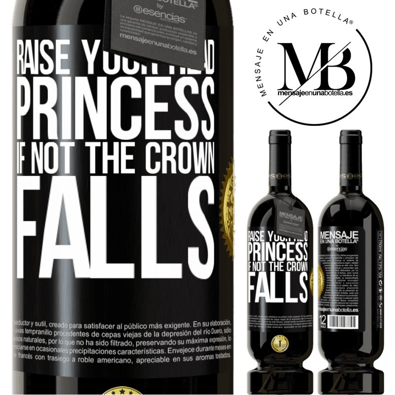 29,95 € Free Shipping | Red Wine Premium Edition MBS® Reserva Raise your head, princess. If not the crown falls Black Label. Customizable label Reserva 12 Months Harvest 2013 Tempranillo