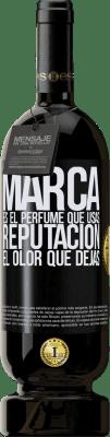 29,95 € Envío gratis | Vino Tinto Edición Premium MBS® Reserva Marca es el perfume que usas. Reputación, el olor que dejas Etiqueta Negra. Etiqueta personalizable Reserva 12 Meses Cosecha 2013 Tempranillo