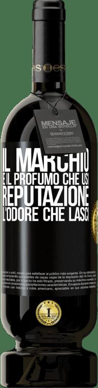29,95 € Spedizione Gratuita | Vino rosso Edizione Premium MBS® Reserva Il marchio è il profumo che usi. Reputazione, l'odore che lasci Etichetta Nera. Etichetta personalizzabile Reserva 12 Mesi Raccogliere 2013 Tempranillo
