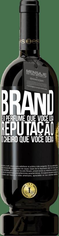 29,95 € Envio grátis | Vinho tinto Edição Premium MBS® Reserva Brand é o perfume que você usa. Reputação, o cheiro que você deixa Etiqueta Preta. Etiqueta personalizável Reserva 12 Meses Colheita 2013 Tempranillo