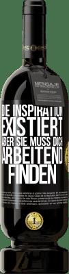 29,95 € Kostenloser Versand | Rotwein Premium Ausgabe MBS® Reserva Inspiration existiert, aber sie muss dich arbeiten lassen Schwarzes Etikett. Anpassbares Etikett Reserva 12 Monate Ernte 2013 Tempranillo