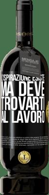 29,95 € Spedizione Gratuita   Vino rosso Edizione Premium MBS® Reserva L'ispirazione esiste, ma deve trovarti al lavoro Etichetta Nera. Etichetta personalizzabile Reserva 12 Mesi Raccogliere 2013 Tempranillo