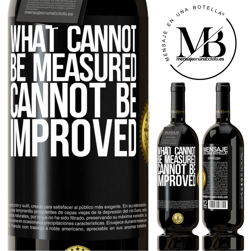 29,95 € Free Shipping | Red Wine Premium Edition MBS® Reserva What cannot be measured cannot be improved Black Label. Customizable label Reserva 12 Months Harvest 2013 Tempranillo