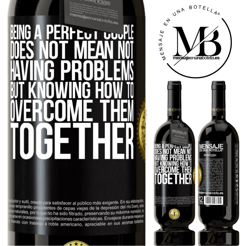 29,95 € Free Shipping | Red Wine Premium Edition MBS® Reserva Being a perfect couple does not mean not having problems, but knowing how to overcome them together Black Label. Customizable label Reserva 12 Months Harvest 2013 Tempranillo
