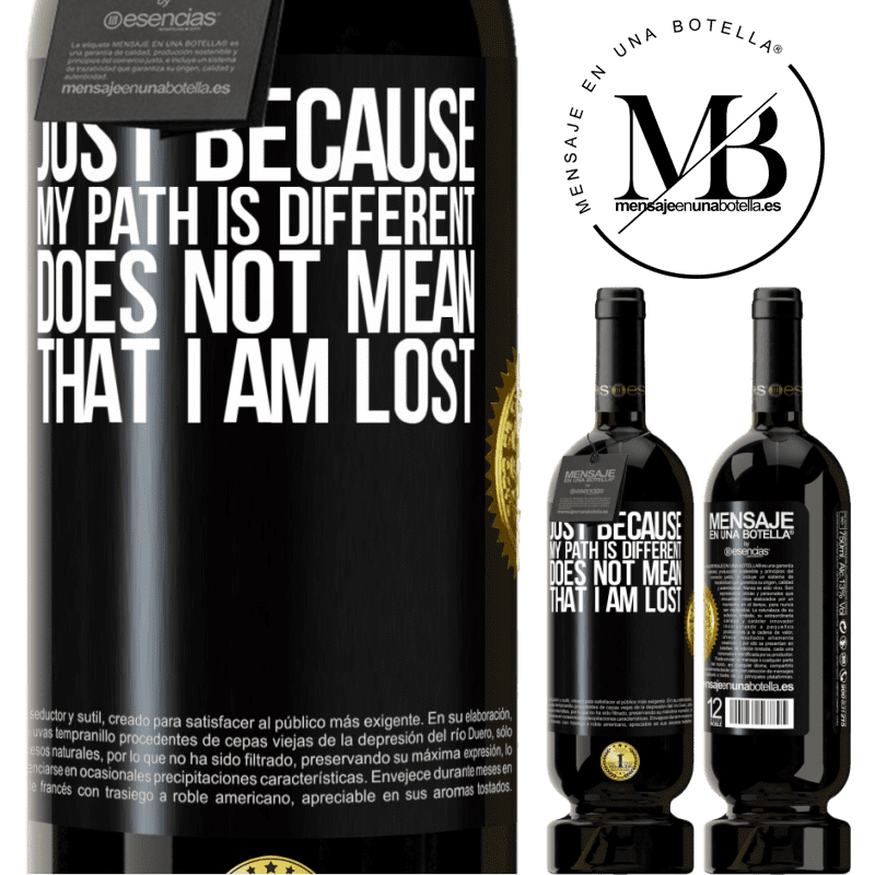 29,95 € Free Shipping | Red Wine Premium Edition MBS® Reserva Just because my path is different does not mean that I am lost Black Label. Customizable label Reserva 12 Months Harvest 2013 Tempranillo
