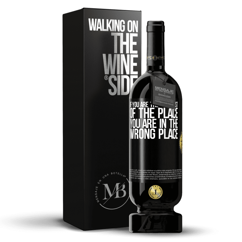 29,95 € Free Shipping   Red Wine Premium Edition MBS® Reserva If you are the smartest of the place, you are in the wrong place Black Label. Customizable label Reserva 12 Months Harvest 2013 Tempranillo