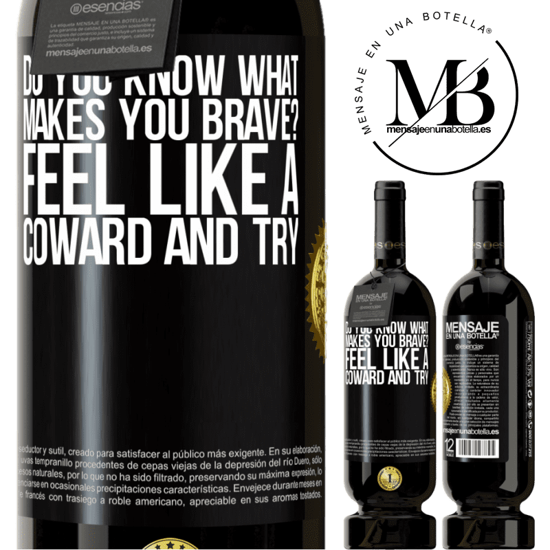 29,95 € Free Shipping | Red Wine Premium Edition MBS® Reserva do you know what makes you brave? Feel like a coward and try Black Label. Customizable label Reserva 12 Months Harvest 2013 Tempranillo