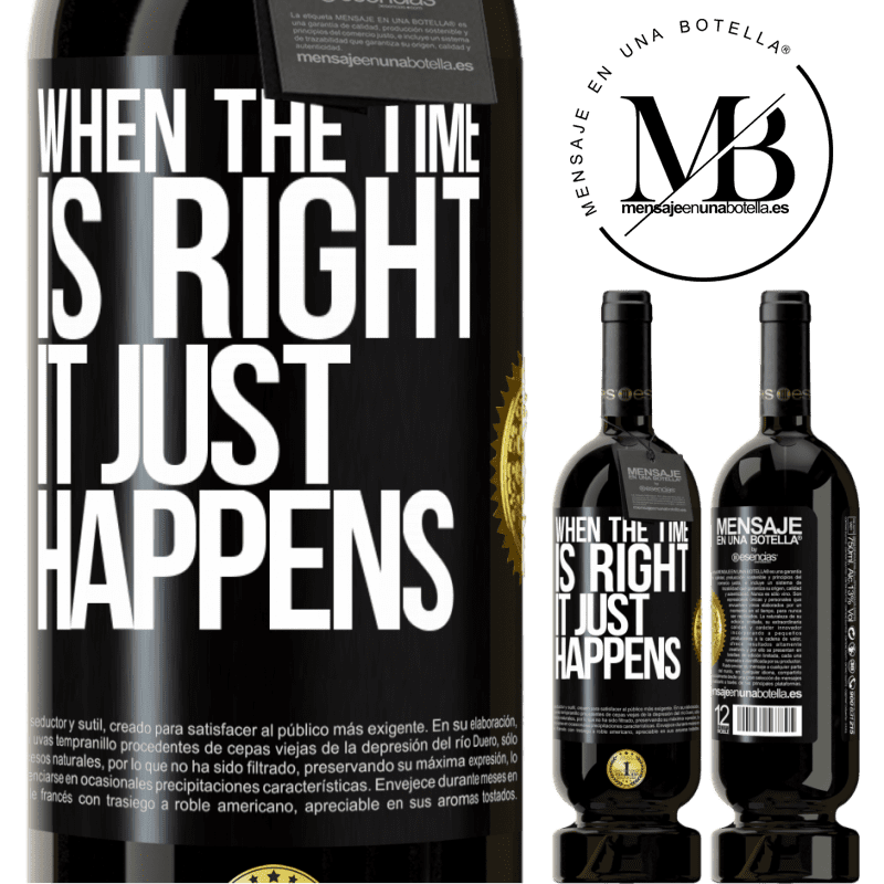 29,95 € Free Shipping | Red Wine Premium Edition MBS® Reserva When the time is right, it just happens Black Label. Customizable label Reserva 12 Months Harvest 2013 Tempranillo