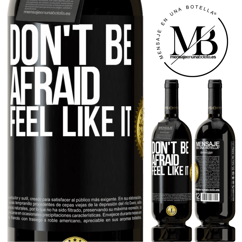 29,95 € Free Shipping | Red Wine Premium Edition MBS® Reserva Don't be afraid, feel like it Black Label. Customizable label Reserva 12 Months Harvest 2013 Tempranillo