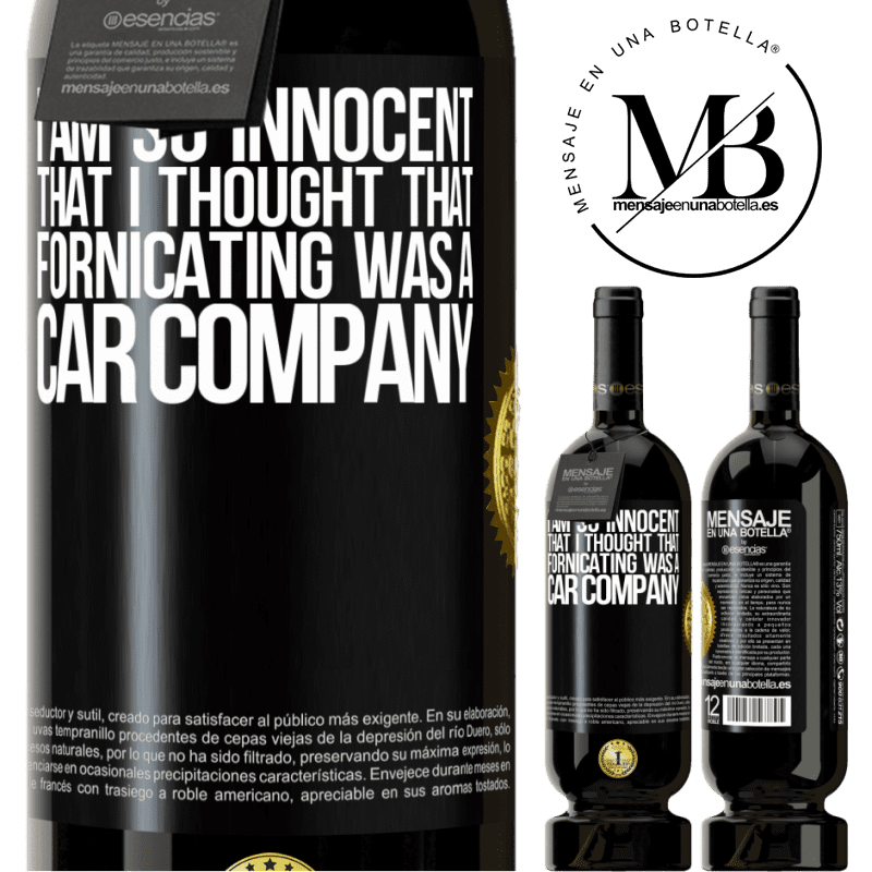 29,95 € Free Shipping | Red Wine Premium Edition MBS® Reserva I am so innocent that I thought that fornicating was a car company Black Label. Customizable label Reserva 12 Months Harvest 2013 Tempranillo