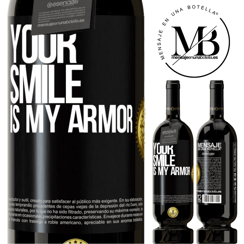 29,95 € Free Shipping   Red Wine Premium Edition MBS® Reserva Your smile is my armor Black Label. Customizable label Reserva 12 Months Harvest 2013 Tempranillo