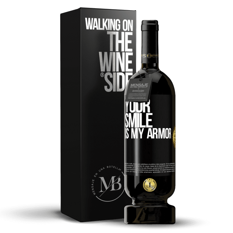 29,95 € Free Shipping | Red Wine Premium Edition MBS® Reserva Your smile is my armor Black Label. Customizable label Reserva 12 Months Harvest 2013 Tempranillo