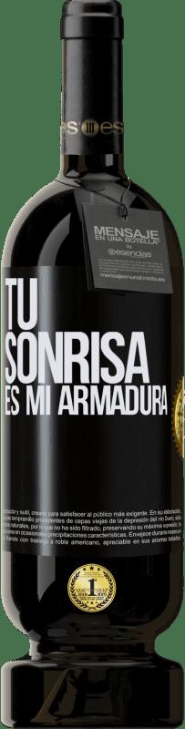 29,95 € Envío gratis | Vino Tinto Edición Premium MBS® Reserva Tu sonrisa es mi armadura Etiqueta Negra. Etiqueta personalizable Reserva 12 Meses Cosecha 2013 Tempranillo
