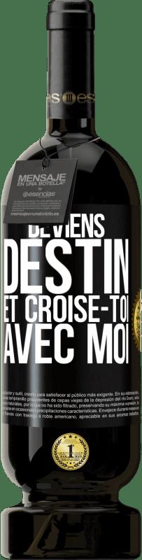 29,95 € Envoi gratuit | Vin rouge Édition Premium MBS® Reserva Deviens le destin et croise avec moi Étiquette Noire. Étiquette personnalisable Reserva 12 Mois Récolte 2013 Tempranillo