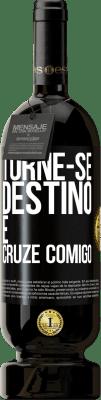 29,95 € Envio grátis | Vinho tinto Edição Premium MBS® Reserva Torne-se destino e cruze comigo Etiqueta Preta. Etiqueta personalizável Reserva 12 Meses Colheita 2013 Tempranillo