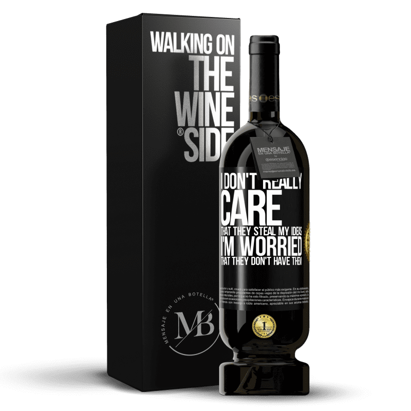 29,95 € Free Shipping | Red Wine Premium Edition MBS® Reserva I don't really care that they steal my ideas, I'm worried that they don't have them Black Label. Customizable label Reserva 12 Months Harvest 2013 Tempranillo