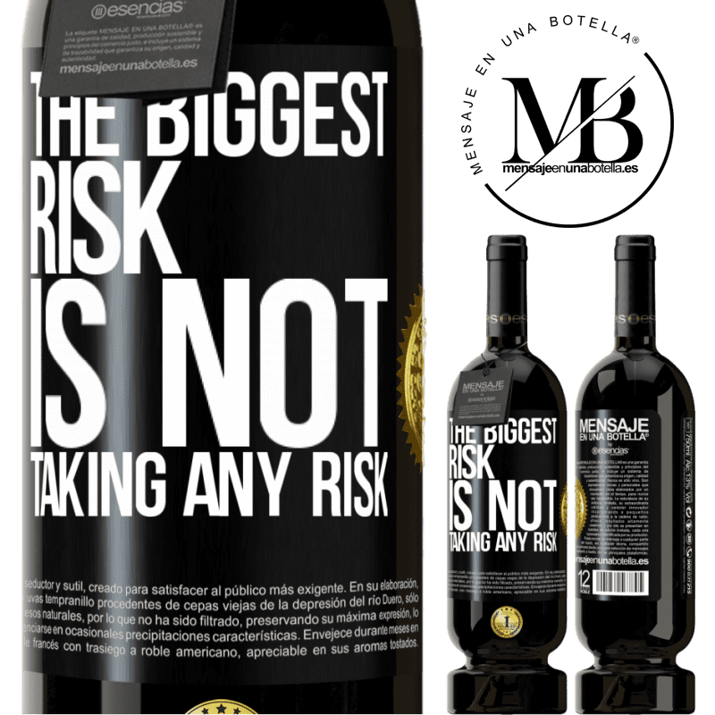 29,95 € Free Shipping | Red Wine Premium Edition MBS® Reserva The biggest risk is not taking any risk Black Label. Customizable label Reserva 12 Months Harvest 2013 Tempranillo