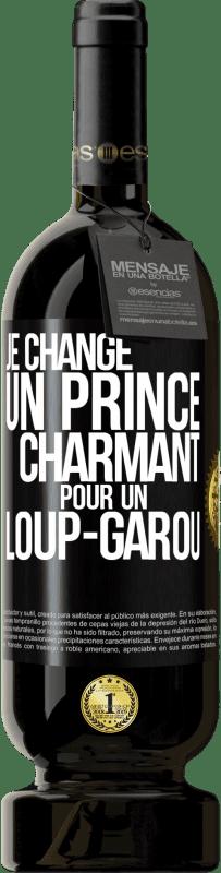 29,95 € Envoi gratuit | Vin rouge Édition Premium MBS® Reserva Changer le prince bleu pour un loup féroce Étiquette Noire. Étiquette personnalisable Reserva 12 Mois Récolte 2013 Tempranillo