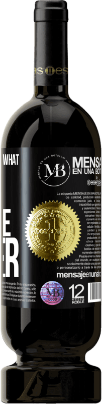 «With you always what with anyone ever» Premium Edition MBS® Reserva