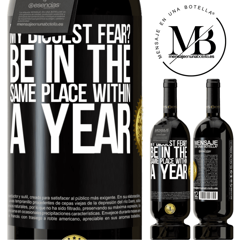 29,95 € Free Shipping | Red Wine Premium Edition MBS® Reserva my biggest fear? Be in the same place within a year Black Label. Customizable label Reserva 12 Months Harvest 2013 Tempranillo