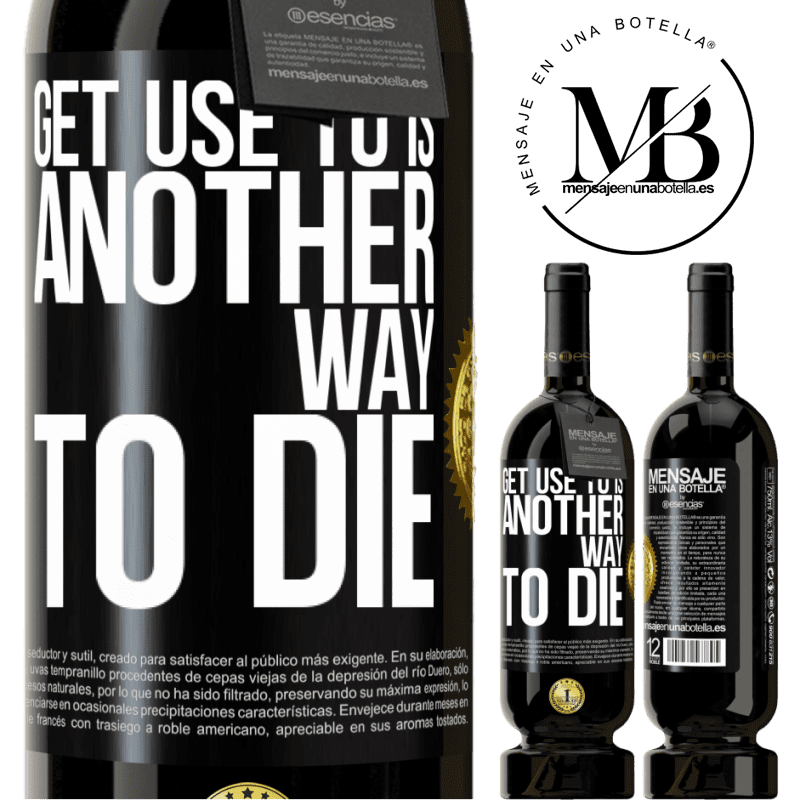 29,95 € Free Shipping   Red Wine Premium Edition MBS® Reserva Get use to is another way to die Black Label. Customizable label Reserva 12 Months Harvest 2013 Tempranillo