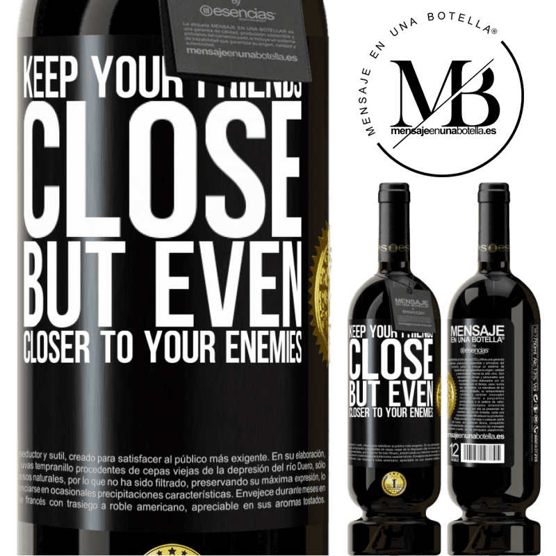 29,95 € Free Shipping | Red Wine Premium Edition MBS® Reserva Keep your friends close, but even closer to your enemies Black Label. Customizable label Reserva 12 Months Harvest 2013 Tempranillo