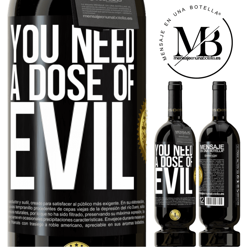 29,95 € Free Shipping   Red Wine Premium Edition MBS® Reserva You need a dose of evil Black Label. Customizable label Reserva 12 Months Harvest 2013 Tempranillo