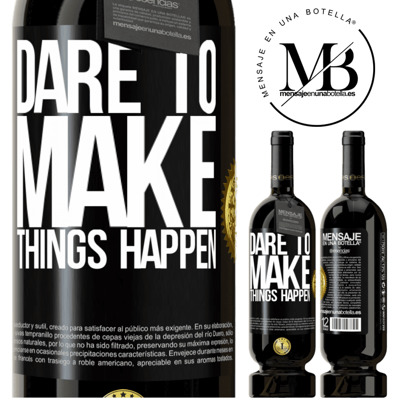 29,95 € Free Shipping | Red Wine Premium Edition MBS® Reserva Dare to make things happen Black Label. Customizable label Reserva 12 Months Harvest 2013 Tempranillo