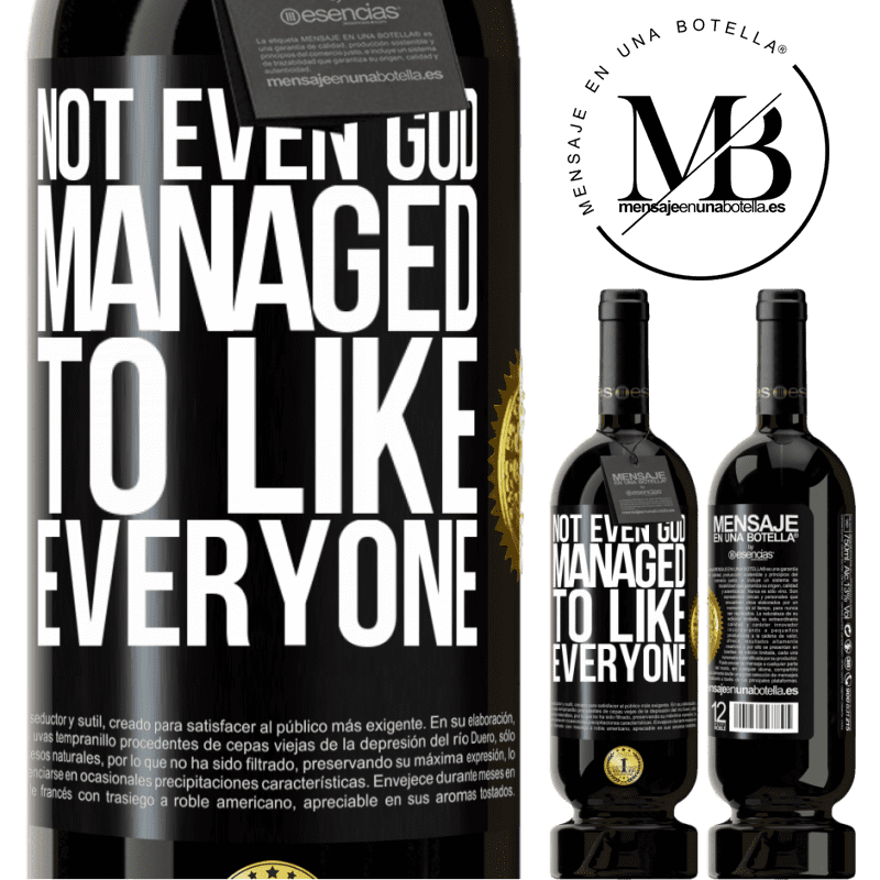 29,95 € Free Shipping   Red Wine Premium Edition MBS® Reserva Not even God managed to like everyone Black Label. Customizable label Reserva 12 Months Harvest 2013 Tempranillo