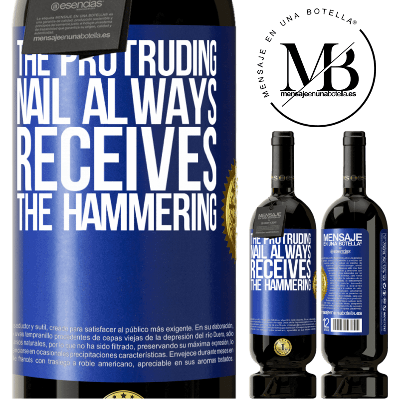 29,95 € Free Shipping   Red Wine Premium Edition MBS® Reserva The protruding nail always receives the hammering Blue Label. Customizable label Reserva 12 Months Harvest 2013 Tempranillo