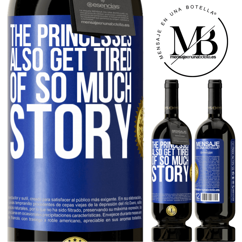 29,95 € Free Shipping | Red Wine Premium Edition MBS® Reserva The princesses also get tired of so much story Blue Label. Customizable label Reserva 12 Months Harvest 2013 Tempranillo