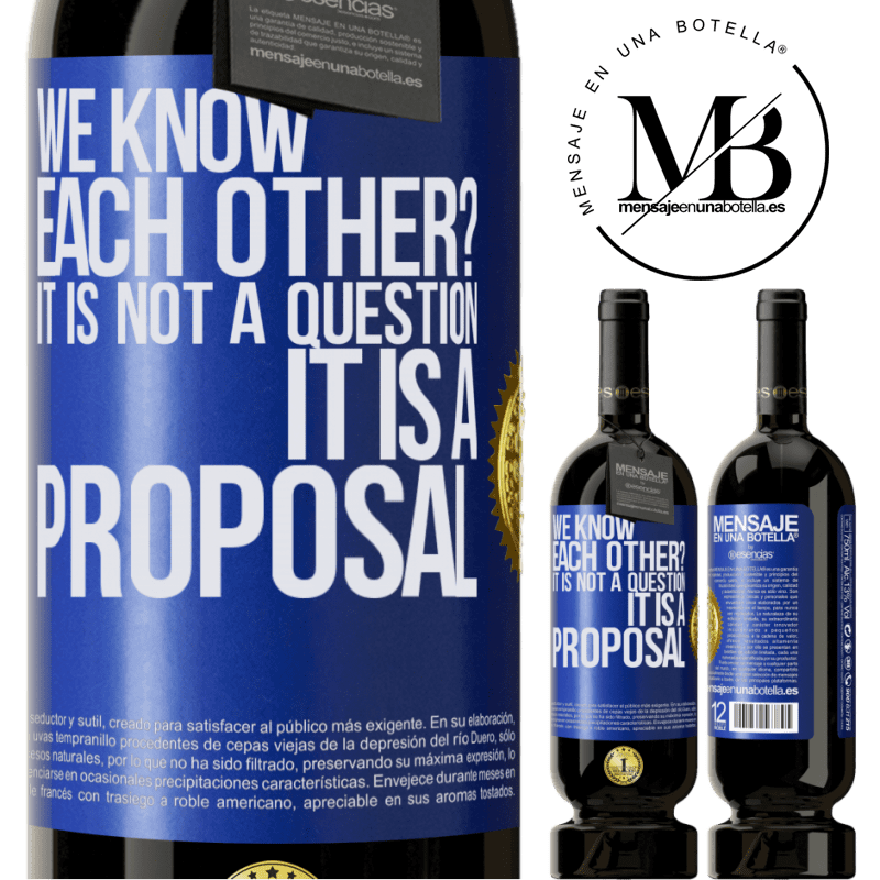 29,95 € Free Shipping | Red Wine Premium Edition MBS® Reserva We know each other? It is not a question, it is a proposal Blue Label. Customizable label Reserva 12 Months Harvest 2013 Tempranillo