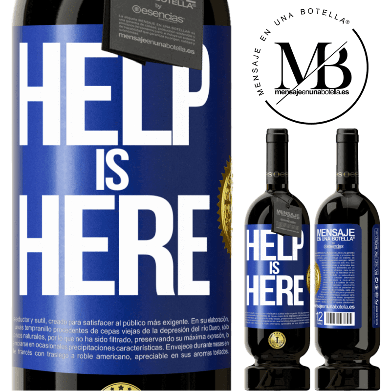 29,95 € Free Shipping | Red Wine Premium Edition MBS® Reserva Help is Here Blue Label. Customizable label Reserva 12 Months Harvest 2013 Tempranillo