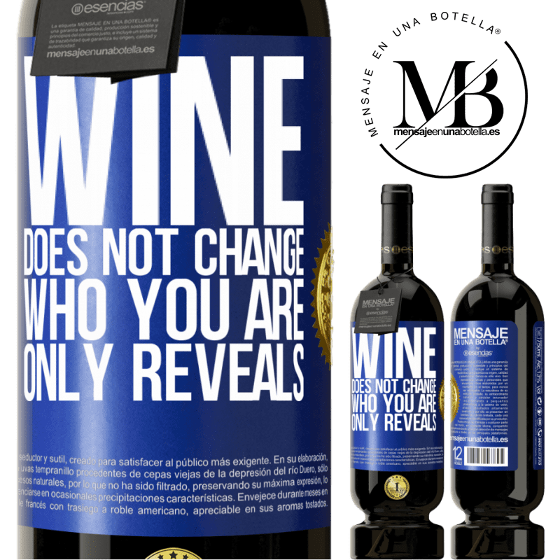 29,95 € Free Shipping | Red Wine Premium Edition MBS® Reserva Wine does not change who you are. Only reveals Blue Label. Customizable label Reserva 12 Months Harvest 2013 Tempranillo