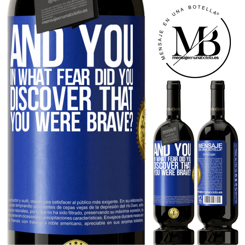 29,95 € Free Shipping | Red Wine Premium Edition MBS® Reserva And you, in what fear did you discover that you were brave? Blue Label. Customizable label Reserva 12 Months Harvest 2013 Tempranillo
