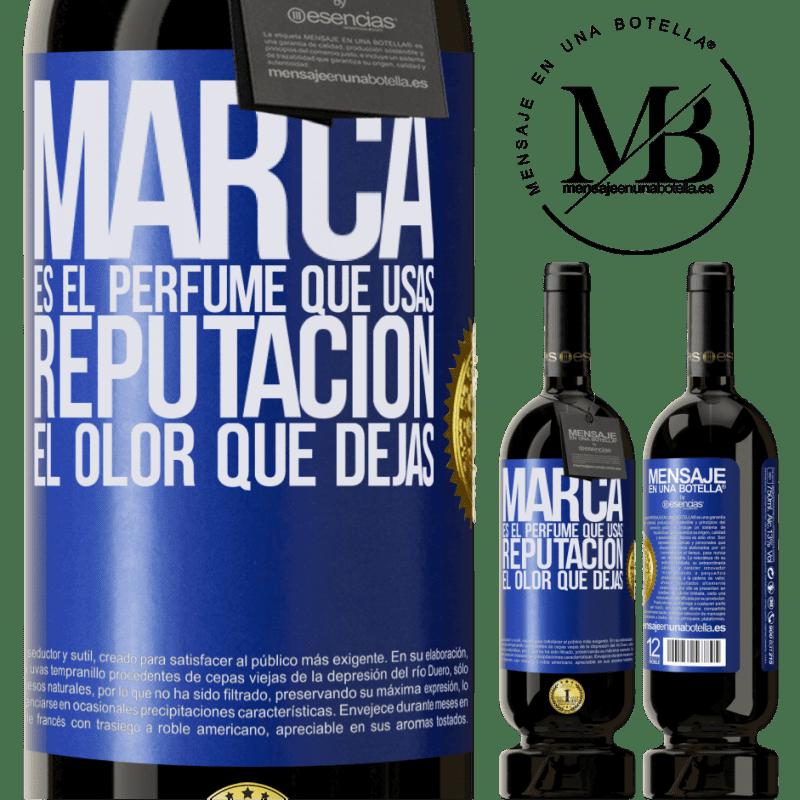 29,95 € Envoi gratuit | Vin rouge Édition Premium MBS® Reserva La marque est le parfum que vous utilisez. Réputation, l'odeur que vous laissez Étiquette Bleue. Étiquette personnalisable Reserva 12 Mois Récolte 2013 Tempranillo