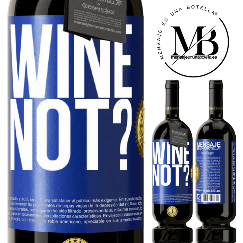 29,95 € Free Shipping | Red Wine Premium Edition MBS® Reserva Wine not? Blue Label. Customizable label Reserva 12 Months Harvest 2013 Tempranillo
