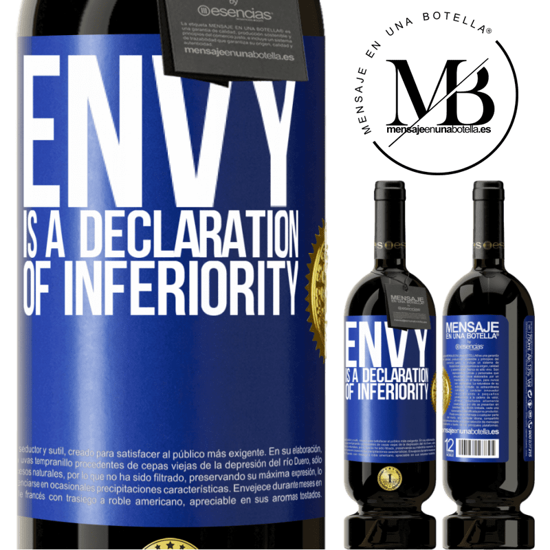 29,95 € Free Shipping | Red Wine Premium Edition MBS® Reserva Envy is a declaration of inferiority Blue Label. Customizable label Reserva 12 Months Harvest 2013 Tempranillo
