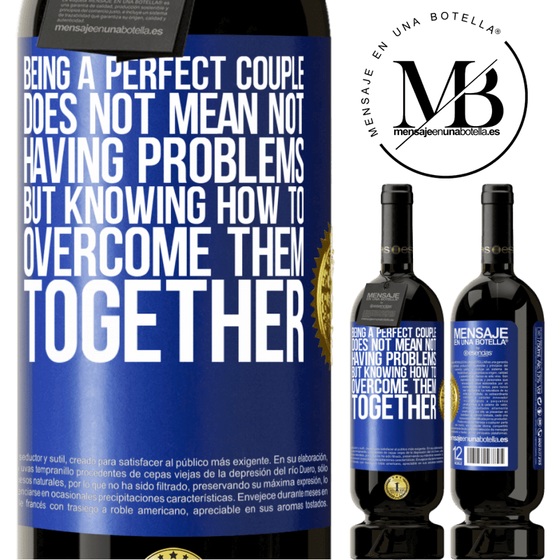 29,95 € Free Shipping | Red Wine Premium Edition MBS® Reserva Being a perfect couple does not mean not having problems, but knowing how to overcome them together Blue Label. Customizable label Reserva 12 Months Harvest 2013 Tempranillo