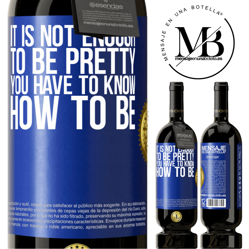 29,95 € Free Shipping | Red Wine Premium Edition MBS® Reserva It is not enough to be pretty. You have to know how to be Blue Label. Customizable label Reserva 12 Months Harvest 2013 Tempranillo